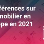 Conférences sur l'immobilier en Europe en 2021