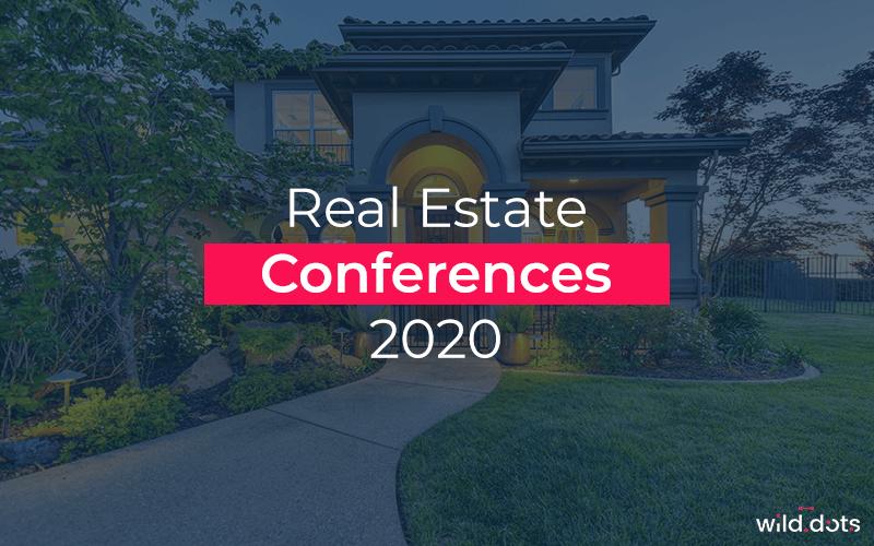 Real Estate Conferences 2020