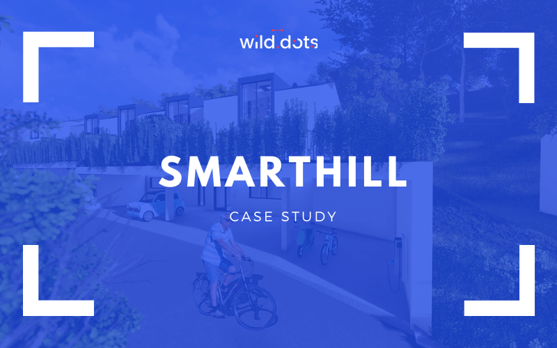 Smarthill by Realitim and Wild Dots - Case Study