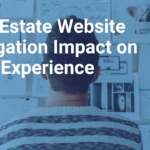 Real Estate Website Navigation Impact on User Experience