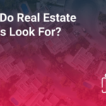 What do real estate buyers look for